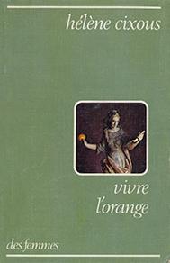 cixous-helene-vivre-lorange